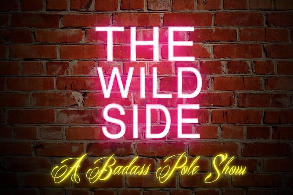 11102017 The Wild Side A Badass Pole Show